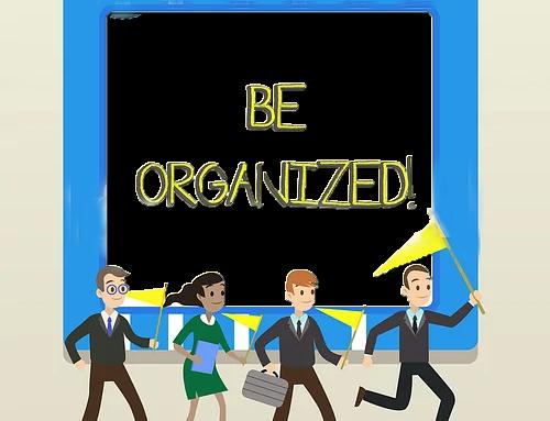 Running an Organized Business